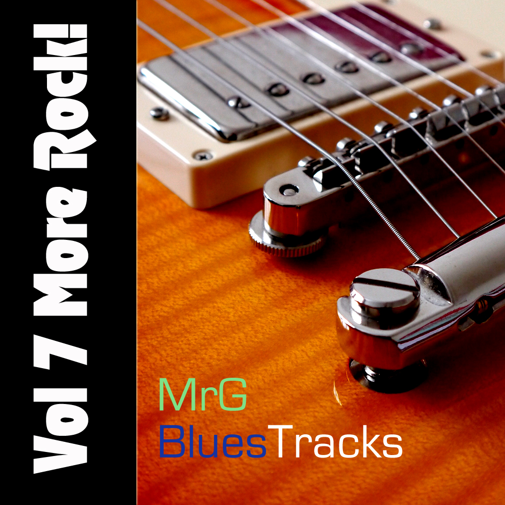 MrG Blues Backing Tracks Vol 7 – More Rock! Xmas Offer $5 Only!